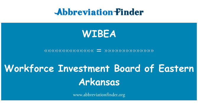 WIBEA: Workforce Investment Board of Eastern Arkansas