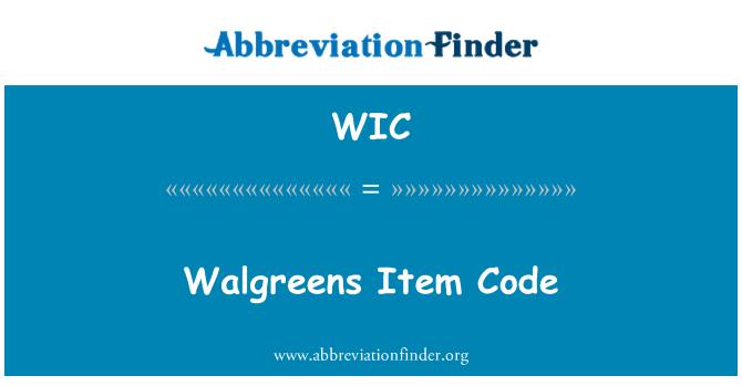 WIC: Walgreens Item Code