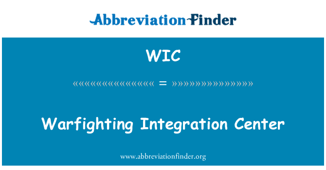 WIC: Warfighting Integration Center