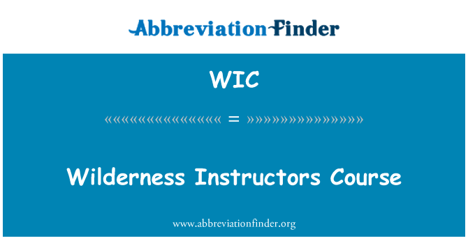WIC: Wilderness Instructors Course