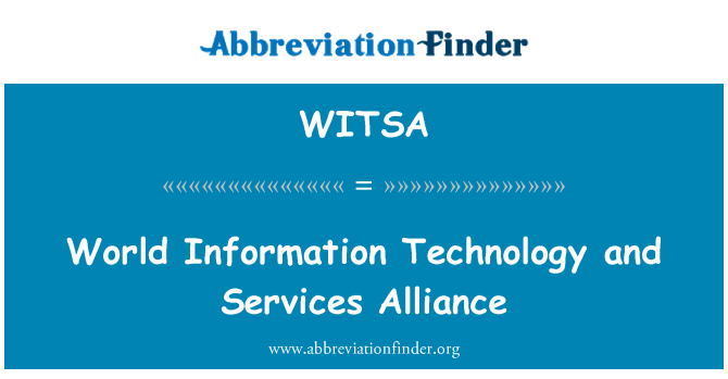 WITSA: World Information Technology and Services Alliance