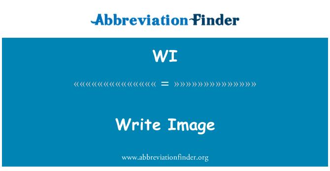 WI: Write Image