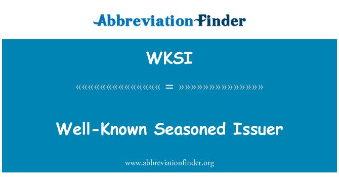 WKSI: Well-Known Seasoned Issuer