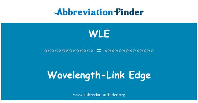 WLE: Wavelength-Link Edge