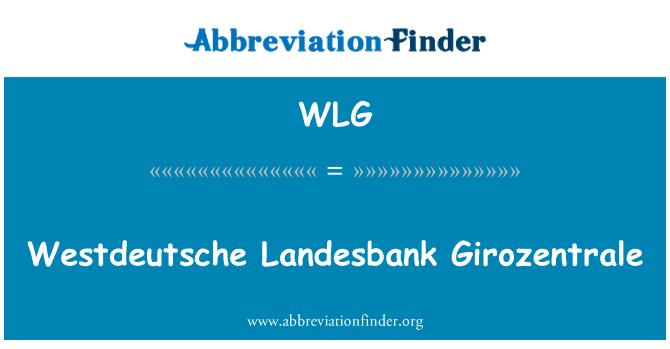 WLG: Westdeutsche Landesbank Girozentrale