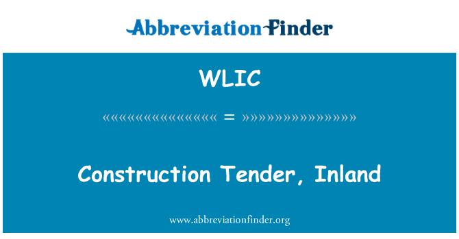 WLIC: Construction Tender, Inland