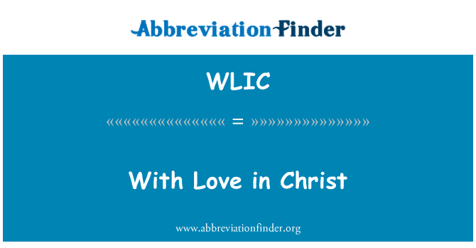 WLIC: With Love in Christ
