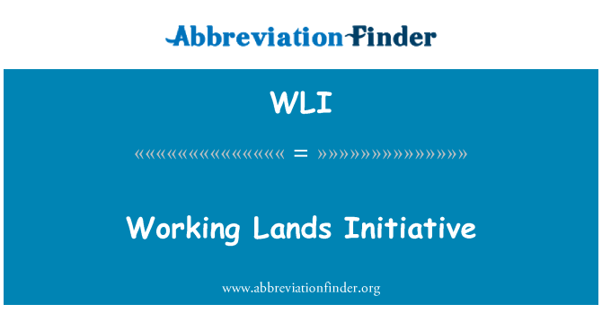 WLI: Working Lands Initiative