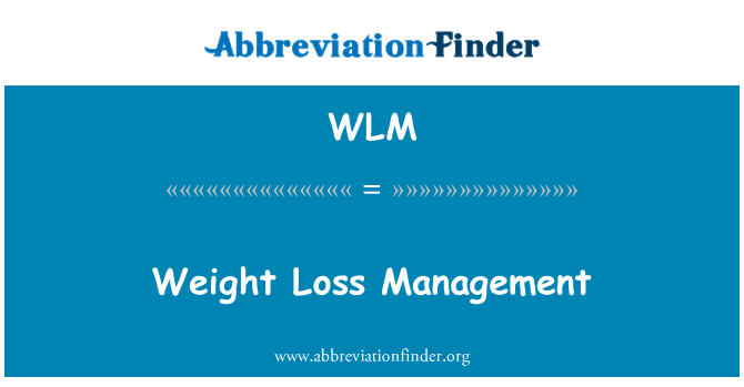 WLM: Weight Loss Management