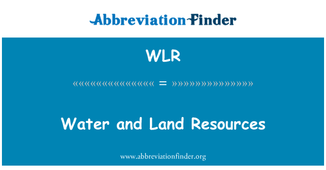WLR: Water and Land Resources