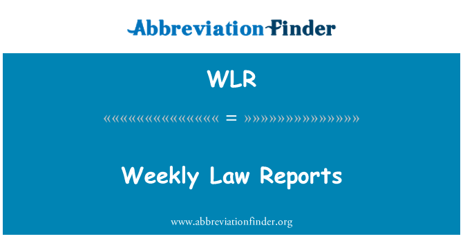 WLR: Weekly Law Reports