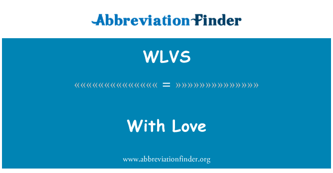 WLVS: Armastusega