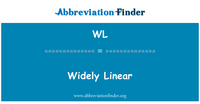 WL: Widely Linear
