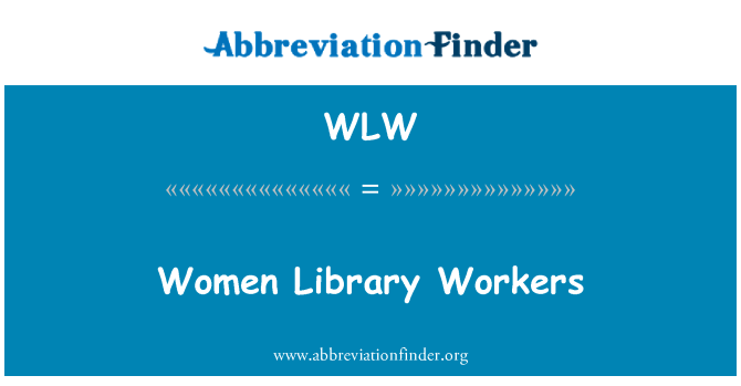 WLW: Women Library Workers