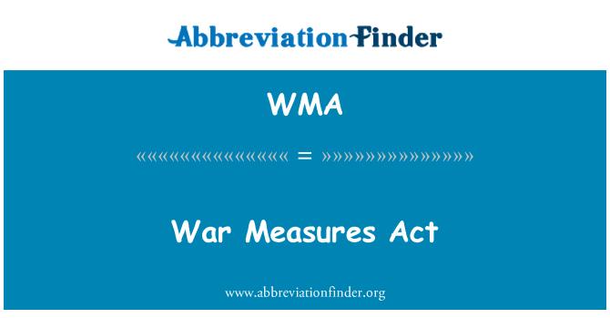 WMA: War Measures Act