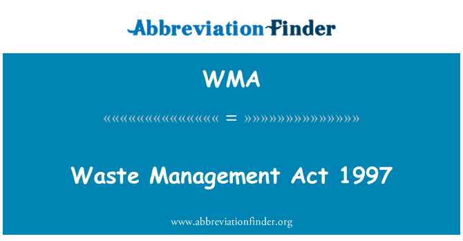 WMA: Waste Management Act 1997