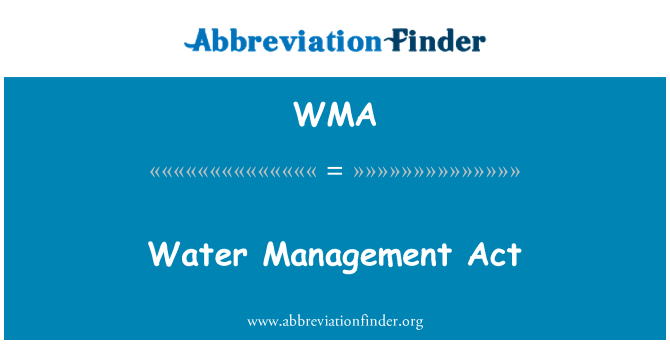 WMA: Water Management Act
