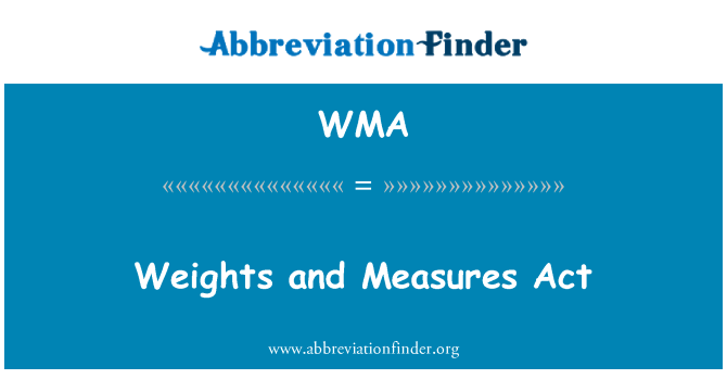 WMA: Weights and Measures Act