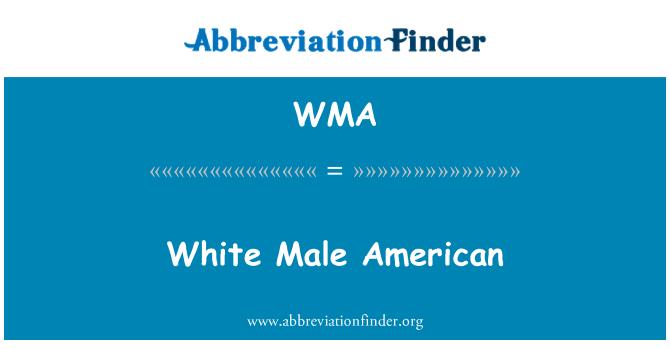 WMA: White Male American
