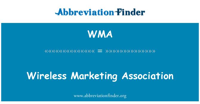 WMA: Wireless Marketing Association