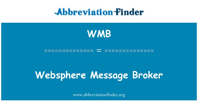 WMB: Websphere Message Broker