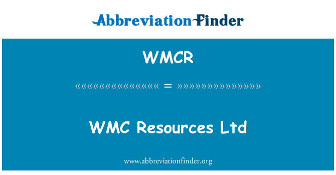 WMCR: WMC Resources Ltd