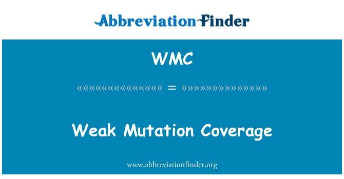 WMC: Weak Mutation Coverage