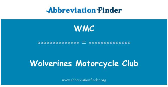WMC: Wolverines Motorcycle Club