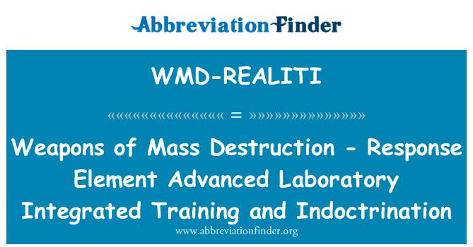 WMD-REALITI: بڑے پیمانے پر تباہی - اعلی جواب عنصر ہتھیار لیبارٹری میں تربیت اور آموزش ایکیکرت ۔
