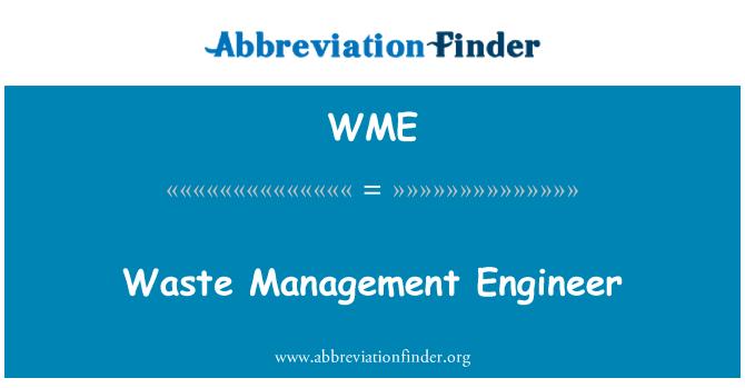 WME: Waste Management Engineer