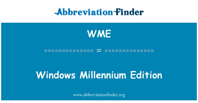 WME: Windows Millennium Edition