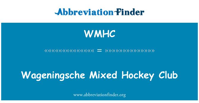 WMHC: Wageningsche segatud hokiklubi