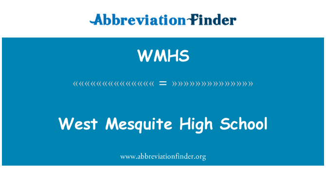 WMHS: West Mesquite High School