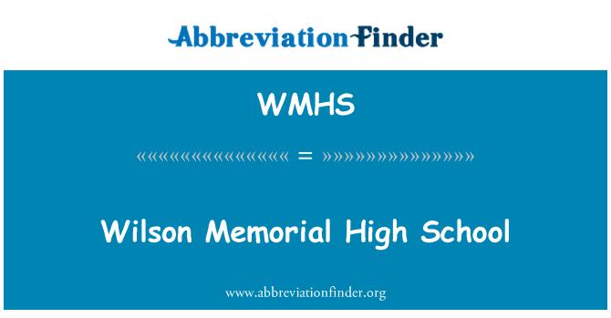 WMHS: Wilson High Memorial School