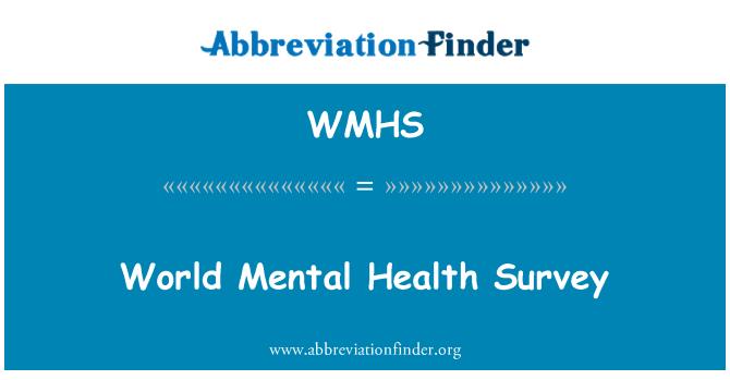 WMHS: 世界心理健康调查