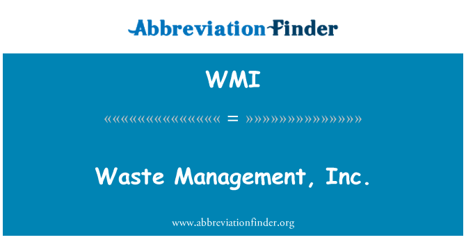 WMI: Waste Management, Inc.