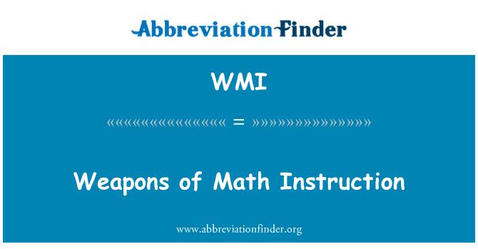 WMI: Weapons of Math Instruction