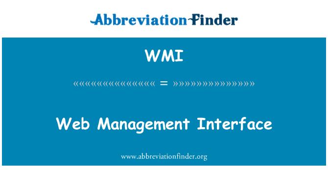 WMI: Web Management Interface