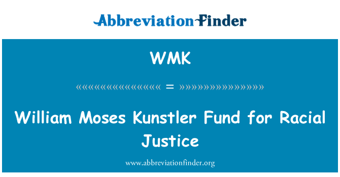 WMK: William Moses Kunstler Fund for Racial Justice