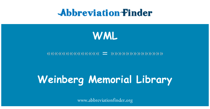 WML: Weinberg Memorial Library