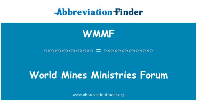 WMMF: Los ministerios de minas mundo foro