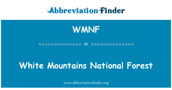 WMNF: White Mountains National Forest