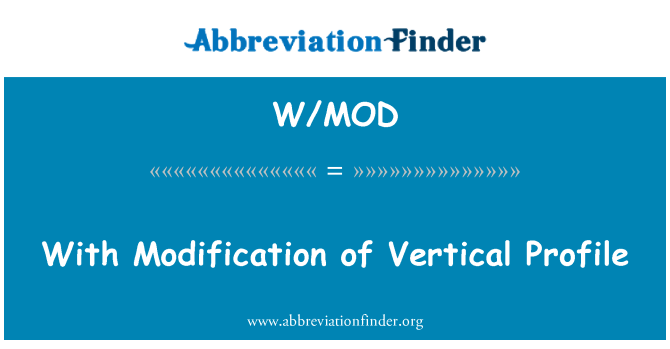 W/MOD: With Modification of Vertical Profile