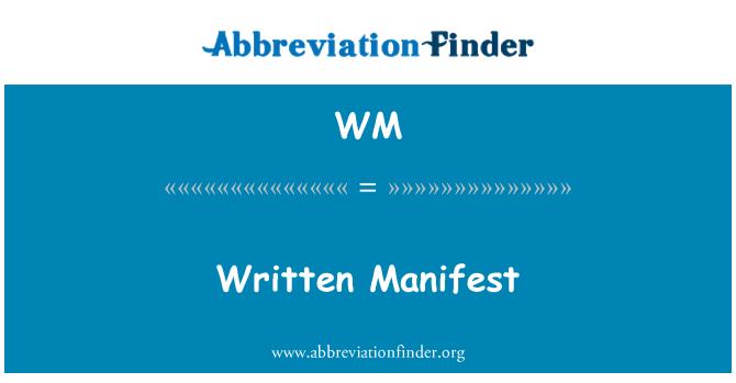 WM: Written Manifest
