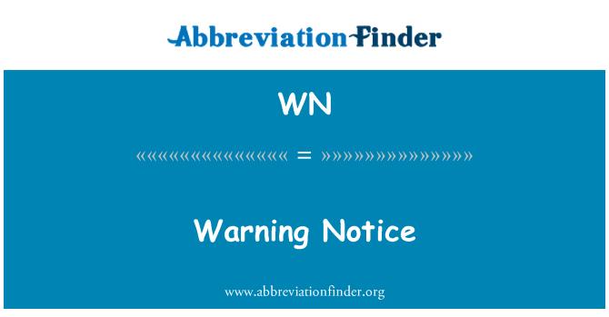 WN: Warning Notice