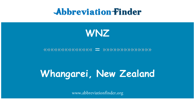 WNZ: Whangarei, New Zealand