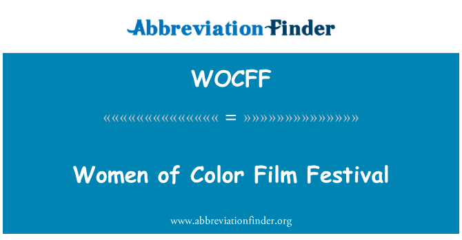 WOCFF: Women of Color Film Festival