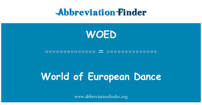 WOED: Avrupa dans dünya