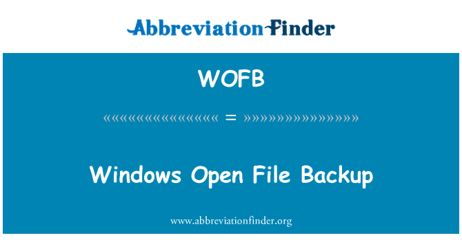 WOFB: Windows åben fil Backup