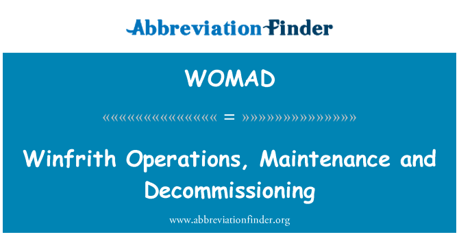 WOMAD: Winfrith Operations, Maintenance and Decommissioning